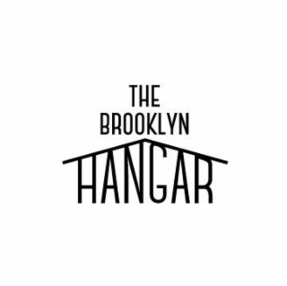 The Brooklyn Hangar